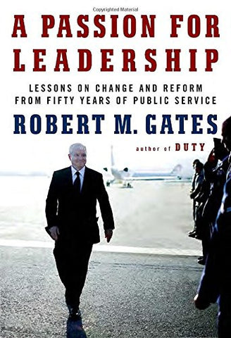 A Passion for Leadership: Lessons on Change and Reform from Fifty Years of Public Service