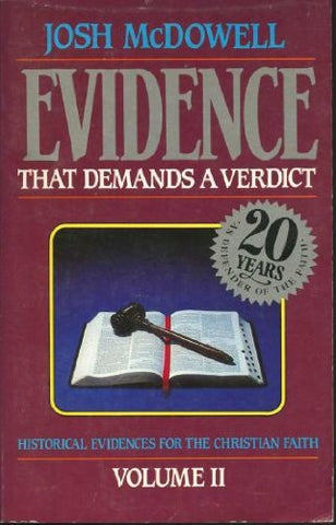 More evidence that demands a verdict: Historical evidences for the Christian Scriptures
