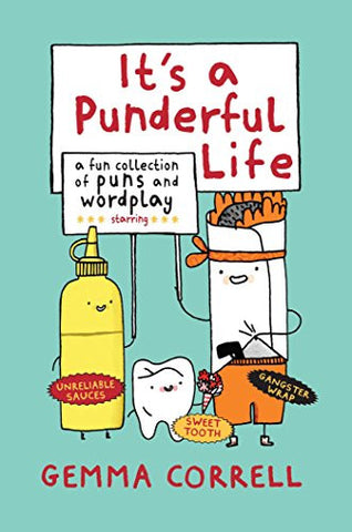 It's a Punderful Life: A fun collection of puns and wordplay