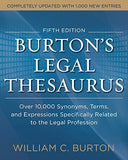 Burtons Legal Thesaurus 5th edition: Over 10,000 Synonyms, Terms, and Expressions Specifically Related to the Legal Profession (Business Boo