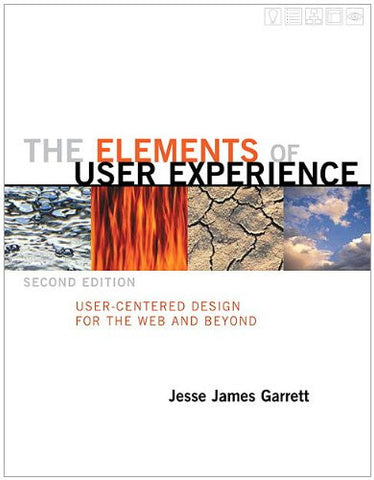 User Centered Design For The Web And Beyond 2nd Edition The Elements Of User Experience Computer Science Human Computer Interaction