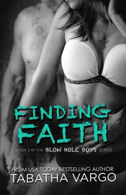 Finding Faith (The Blow Hole Boys)