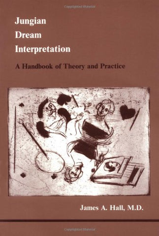 Jungian Dream Interpretation (Studies in Jungian Psychology by Jungian Analysts) (Studies in Jungian Psychology by Jungian Analysts, 13)