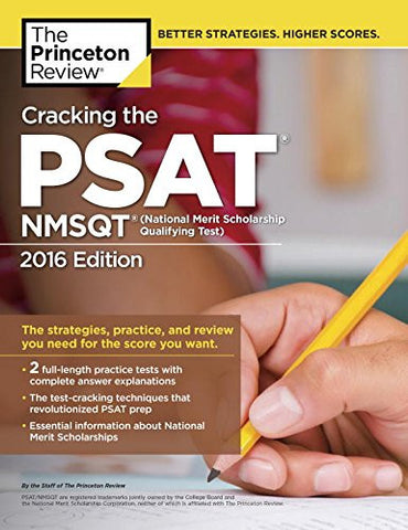 Cracking the PSAT/NMSQT with 2 Practice Tests, 2016 Edition (College Test Preparation)
