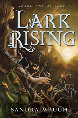 Lark Rising (Guardians of Tarnec)