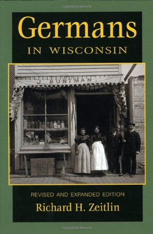 Germans in Wisconsin (Ethnic Series)
