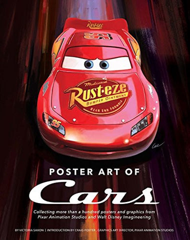 Poster Art of Cars: Collecting more than a hundred posters and graphics from Pixar Animation Studios and Walt Disney Imagineering. (Disney E