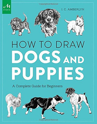 How to Draw Dogs and Puppies: A Complete Guide for Beginners
