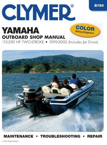Yamaha 100-250 hp Two-Stroke Outboards 1999-2002 (Clymer Manuals: Motorcycle Repair)