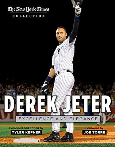 Derek Jeter: Excellence and Elegance (The New York Times Collection)