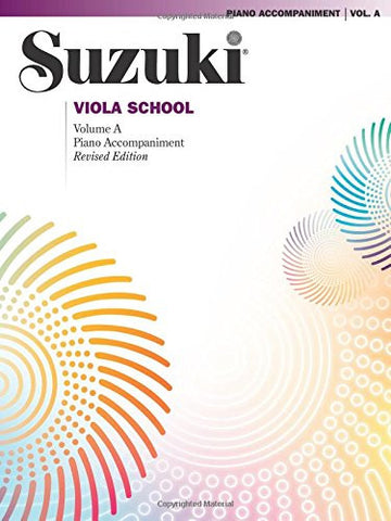 Suzuki Viola School, Vol A: Piano Acc. (Contains Volumes 1 & 2)
