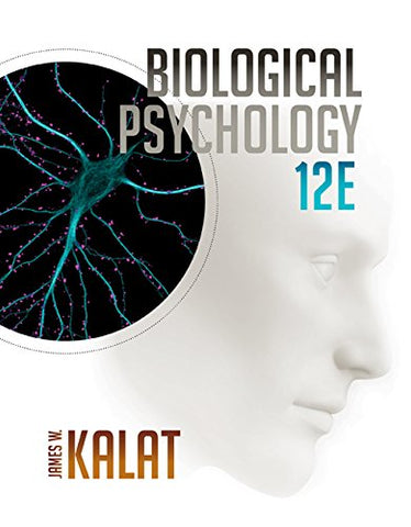 Biological Psychology (MindTap Course List)