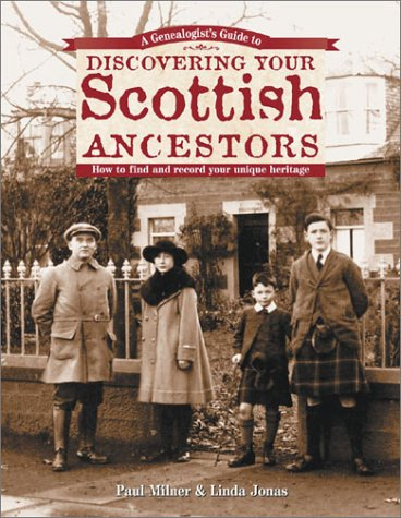 Genealogist's  Guide to Discovering Your Scottish Ancestors