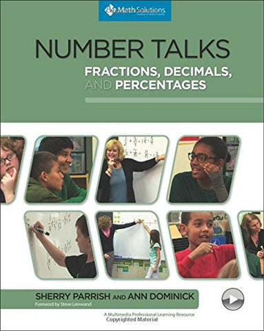 Number Talks: Fractions, Decimals, and Percentages: A Multimedia Professional Learning Resource