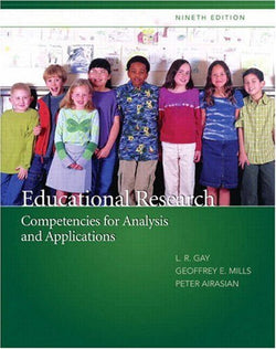 Educational Research: Competencies for Analysis and Applications (9th Edition)