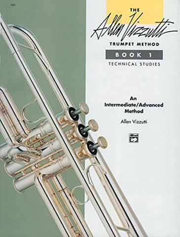 The Allen Vizzutti Trumpet Method, Bk 1: Technical Studies