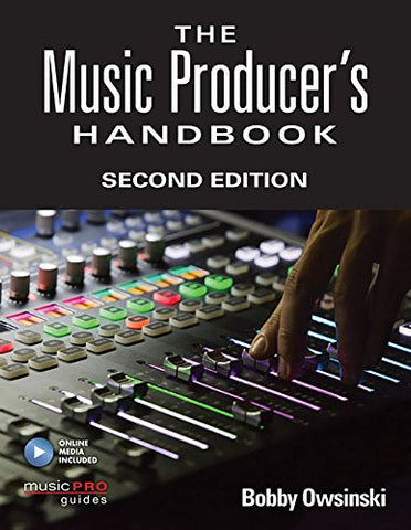 Music Producers Handbook Second Edition (Music Pro Guides)