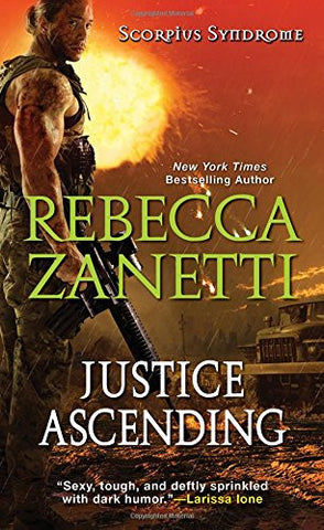 Justice Ascending (The Scorpius Syndrome)