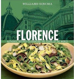 Williams-Sonoma Foods of the World: Florence: Authentic Recipes Celebrating the Foods of the World