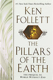 The Pillars of the Earth: A Novel (Kingsbridge)