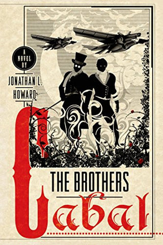 The Brothers Cabal: A Novel (Johannes Cabal Novels)