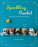 Sparkling Crochet: Make Amigurumi Animals with Yarn That Glitters