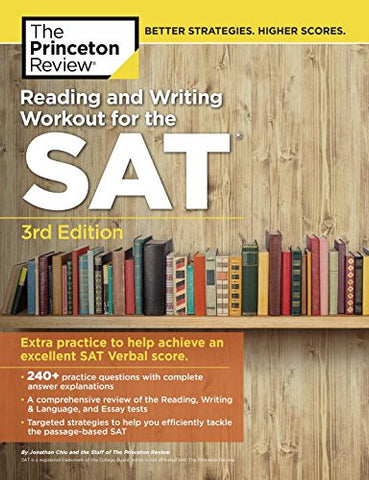 Reading and Writing Workout for the SAT, 3rd Edition: Extra Practice to Help Achieve an Excellent SAT Verbal Score (College Test Preparation