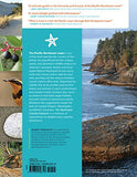 The Northwest Coastal Explorer: Your Guide to the Places, Plants, and Animals of the Pacific Coast