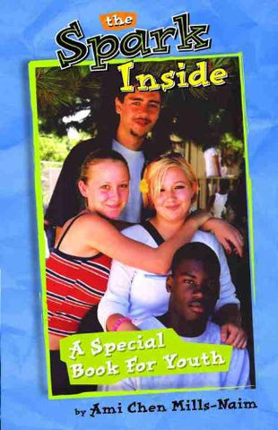 Spark Inside, The: A Special Book for Youth