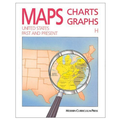 Maps, Charts, Graphs: United States, Past and Present, Level H