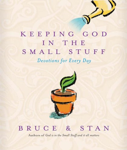 Keeping God In The Small Stuff (God is in the Small Stuff)
