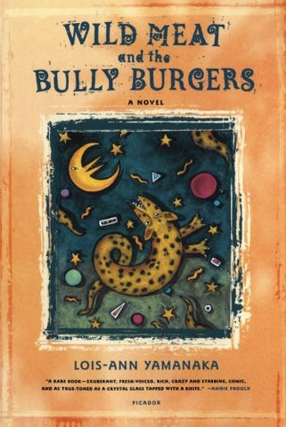 Wild Meat and the Bully Burgers: A Novel