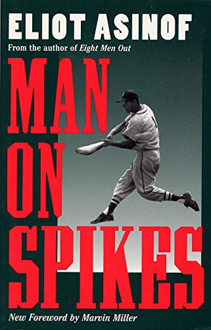 Man on Spikes (Writing Baseball)