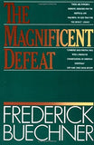 The Magnificent Defeat