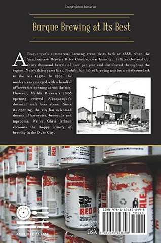 Albuquerque Beer: Duke City History on Tap (American Palate)