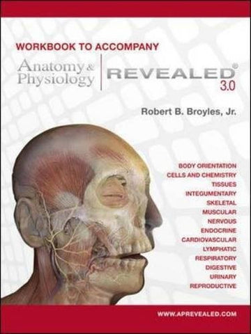 Workbook to accompany Anatomy & Physiology Revealed Version 3.0 (WCB Applied Biology)