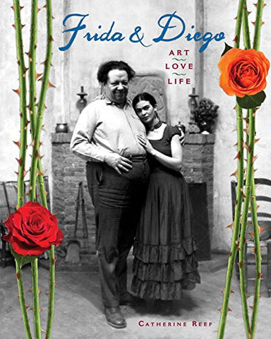 Frida & Diego: Art, Love, Life