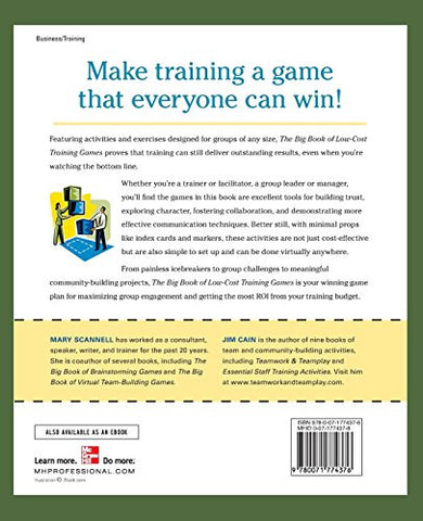 Big Book of Low-Cost Training Games: Quick, Effective Activities that Explore Communication, Goal Setting, Character Development, Teambuildi