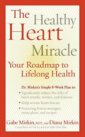 The Healthy Heart Miracle