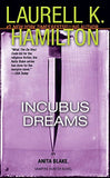 Incubus Dreams (Anita Blake, Vampire Hunter, Book 12)
