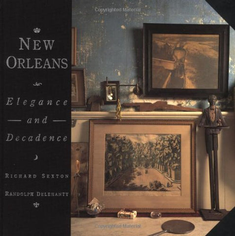New Orleans: Elegance and Decadence