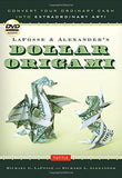 LaFosse & Alexander's Dollar Origami: Convert Your Ordinary Cash into Extraordinary Art!: Origami Book with 48 Origami Paper Dollars, 20 Pro