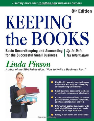Keeping the Books: Basic Recordkeeping and Accounting for Small Business (Small Business Strategies Series)