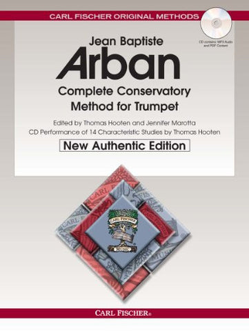 O21X - Arban Complete Conservatory Method for Trumpet (New Authentic Edition with Accompaniment and Performance CD) (English, French and Ger
