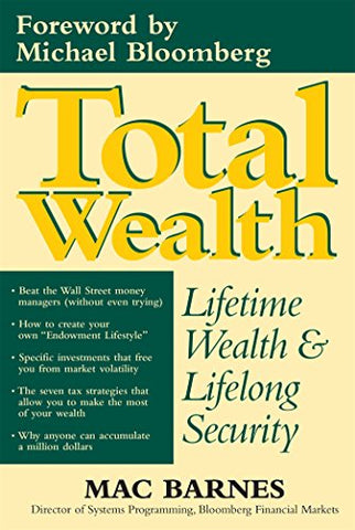 Total Wealth: Lifetime Wealth and Lifelong Security