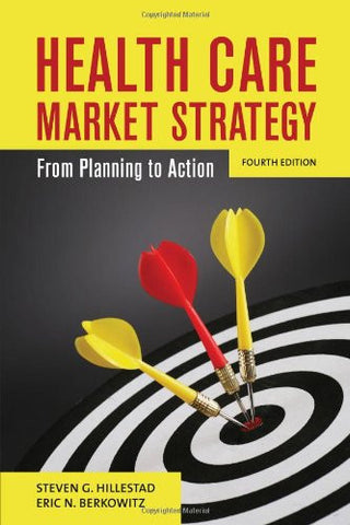 Health Care Market Strategy: From Planning to Action