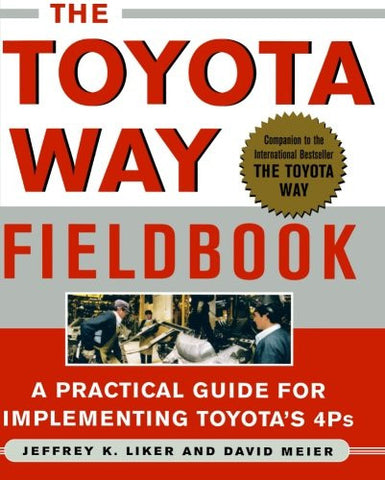 The Toyota Way Fieldbook (Business Books)