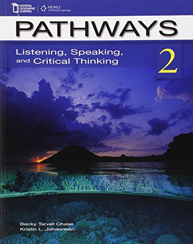 Pathways 2: Listening, Speaking, and Critical Thinking