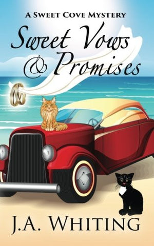 Sweet Vows and Promises (A Sweet Cove Cozy Mystery) (Volume 10)