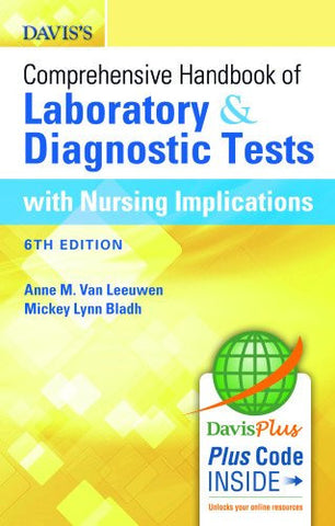 Davis's Comprehensive Handbook of Laboratory and Diagnostic Tests With Nursing Implications (Davis's Comprehensive Handbook of Laboratory &